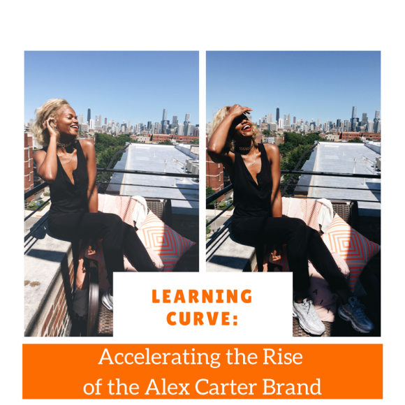 Learning Curve: Accelerating the Rise of the Alex Carter Brand